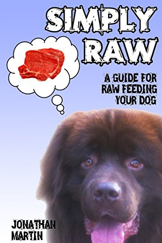 SIMPLY RAW: A guide for raw feeding your dog ebook