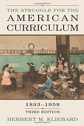 Pdf Teaching The Struggle for the American Curriculum, 1893-1958