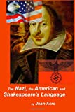 The Nazi, the American and Shakespeare's Language, Jean Acre, 1494911167