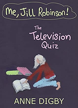 book cover of Me, Jill Robinson and the Television Quiz