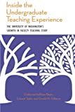 Inside the Undergraduate Teaching Experience, Catharine Hoffman Beyer and Gerald M. Gillmore, 1438446047