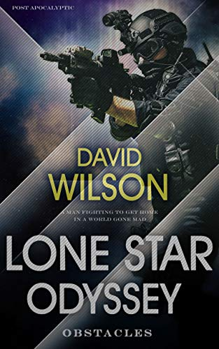 Lone Star Odyssey: Obstacles by [Wilson, David]
