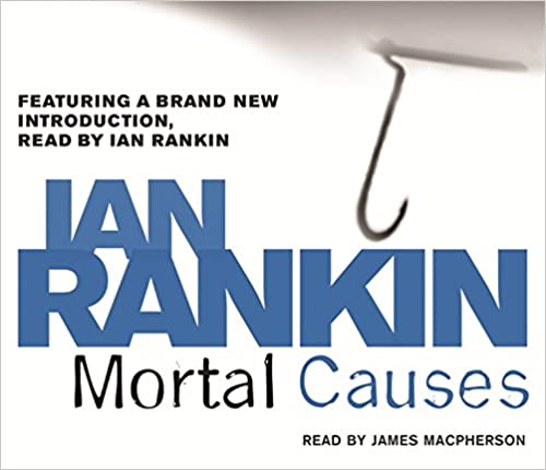 Book Mortal Causes (A Rebus Novel)