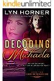 Decoding Michaela: Romancing the Guardians, Book Two
