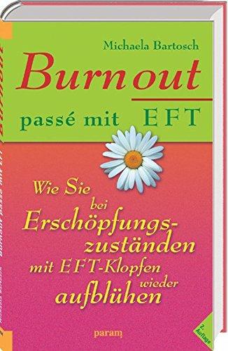 burnout-pass-mit-eft-wie-sie-bei-erschpfungszustnden-mit-eft-klopfen-wieder-aufblhen