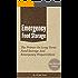 Emergency Food Storage - A Primer On Long Term Food Storage And Emergency Preparedness