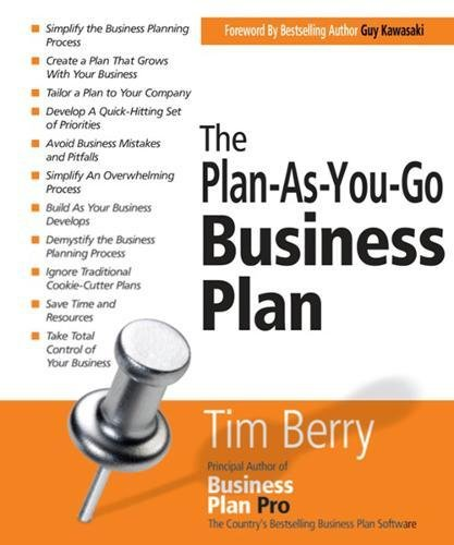 The PlanAsYouGo Business Plan Startup Series Tim Berry
