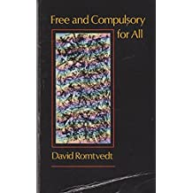 Free and Compulsory for All: Tales (Graywolf Short Fiction Series)
