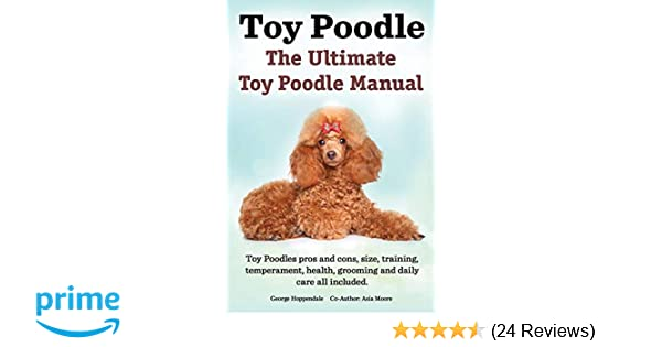 Toy Poodles The Ultimate Toy Poodle Manual Toy Poodles