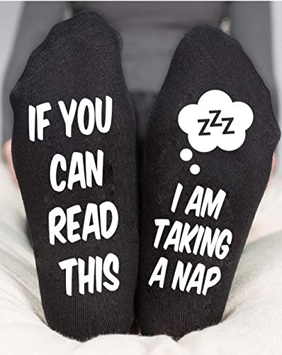 If You Can Read This I Am Taking A Nap Socks Funny Gift by Karybella