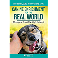 Canine Enrichment for the Real World (English Edition)