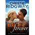 Take Me Forever (Billionaire's Beach Book 2)