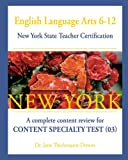 English Language Arts 6-12 New York State Teacher Certification, Jane Thielemann-Downs, 1481937162