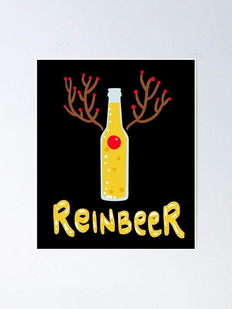 Regalo para beber cerveza, póster de renos Zzz Reinbeer para decoración del hogar y la oficina o para tu amor, decoración de dormitorio, cocina y sala de estar.