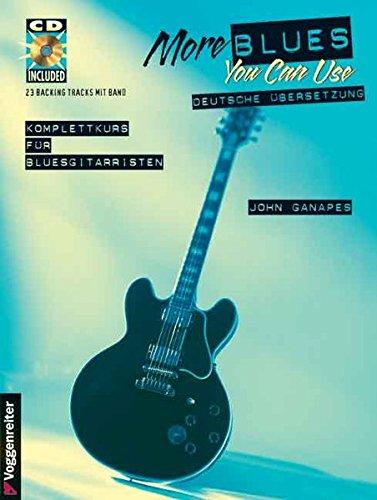 More Blues you can use. Mit CD: Noten und Tabulator. Rhytmus-Techniken. Solo-Techniken. Bendings. Akkordsubstitution u.v.m