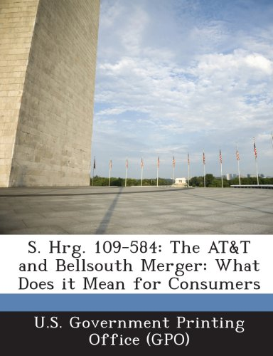 s-hrg-109-584-the-att-and-bellsouth-merger-what-does-it-mean-for-consumers
