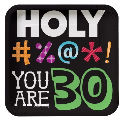 Holy Bleep Youre 30 7-inch Birthday Paper Plates (24 Count) ()