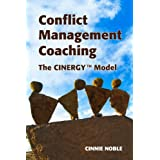 Conflict Management Coaching: The Cinergy™ Model