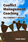 Conflict Management Coaching: The Cin...