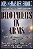 Brothers in Arms by Lois McMaster Bujold front cover