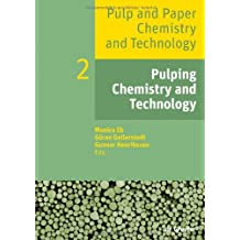Pulp and Paper Chemistry and Technology / Pulping Chemistry and Technology: Volume 2