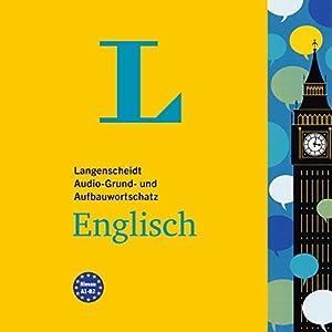 Langenscheidt Grund- und Aufbauwortschatz Englisch Hörbuch