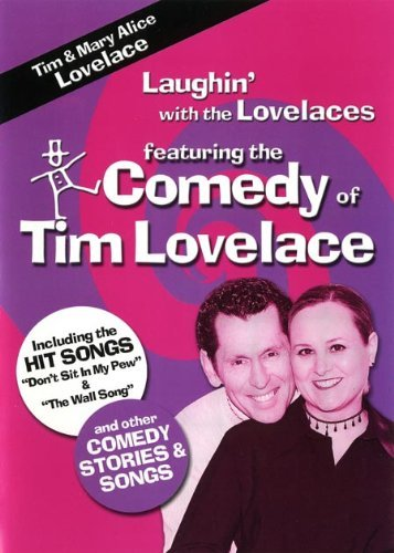Laughin' With the Lovelaces - Featuring the Comedy of Tim (Lovelace Top)