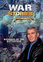 War Stories with Oliver North: Bandages on the Battlefield