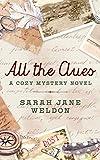 All the Clues: A Cozy Mystery Novel (Caribbean Cozy Mysteries Book 1)