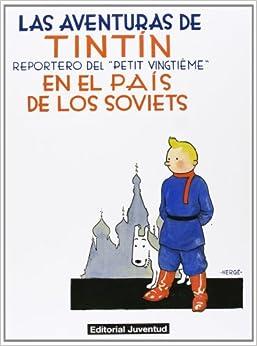 C- Tintín En El Pais De Los Soviets: Reportero Del Petit Vingtieme por Herge - Varios epub