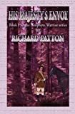 His Majesty's Envoy, Richard Patton, 1894869389