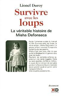 Survivre avec les loups : la véritable histoire de Misha Defonseca, Duroy, Lionel