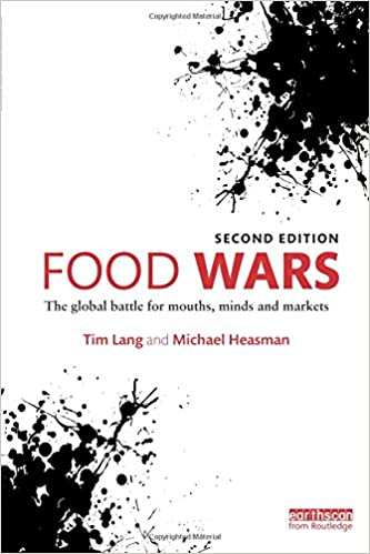 Food wars the global battle for mouths minds and markets tim lang food wars the global battle for mouths minds and markets 2nd edition fandeluxe Images