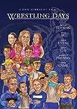 Wrestling Days