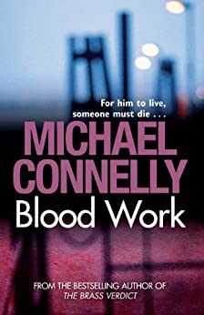 Blood Work by [Connelly, Michael]