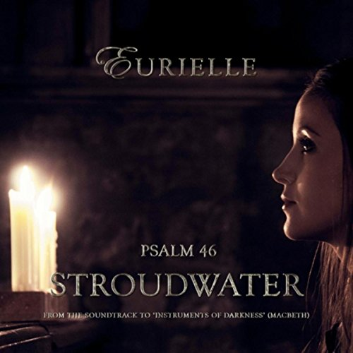 Psalm 46: Stroudwater