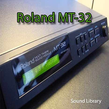 for ROLAND MT-32 - Huge Original Factory and New Created Sound