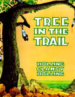[(Tree in the Trail )] [Author: C.Holling Holling] [Apr-1990]