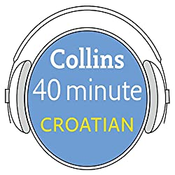 Croatian in 40 Minutes