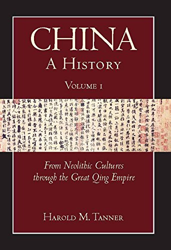 China: A History (Volume 1): From Neolithic Cultures through the Great Qing Empire, (10,000 BCE - 1799 CE) ()