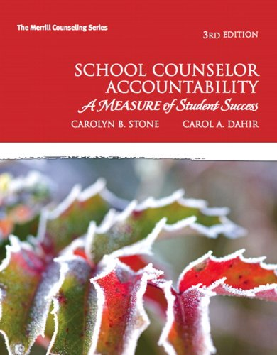 School Counselor Accountability: A MEASURE of Student Success (3rd Edition) (Merrill Counseling)