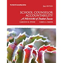 School Counselor Accountability: A MEASURE of Student Success (3rd Edition) (Merrill Counseling (Paperback))