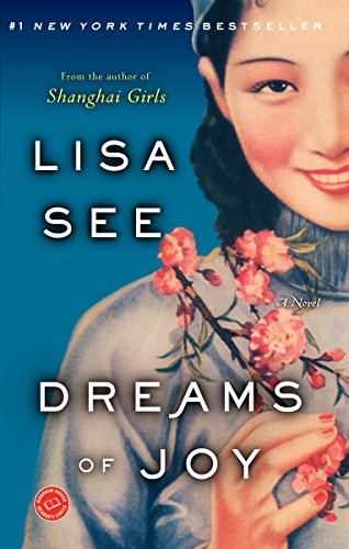 Dreams of Joy: A Novel (Shanghai Girls Book 2)