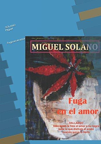 Fuga en el amor (Spanish Edition)