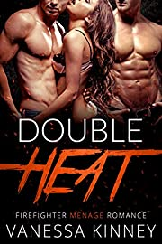 Double Heat: Menage Firefighter Romance MFM