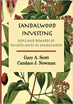 Sandalwood Investing: Risks and Rewards of Investments in Sandalwood