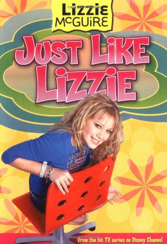 Read Online Lizzie #9: Just Like Lizzie: Lizzie McGuire: Just Like Lizzie - Book #9 PDF