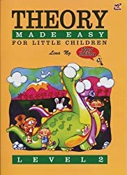 Theory Made Easy for Little Children Level 2 by Lina Ng published by Rhythm MP (2001)