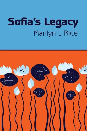 Book: Sofia's Legacy by Marilyn L. Rice