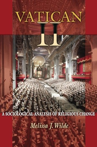 Vatican II: A Sociological Analysis of Religious Change pdf epub